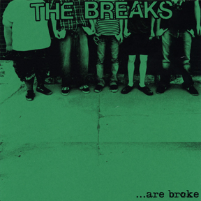 FR11: the Breaks - ...Are Broke 7""